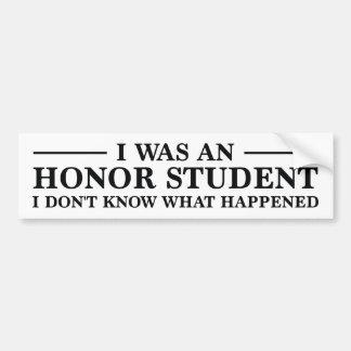 Era un estudiante del honor pegatina para auto