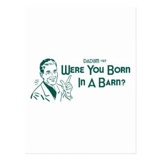 ¿Era usted nacido en un granero? (Dadism #117) Postal