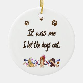 Era yo… Dejé los perros hacia fuera Ornamento De Reyes Magos