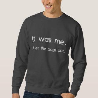 Era yo, yo dejó los perros hacia fuera jersey