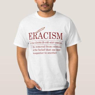 ERACISM CAMISAS