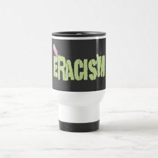 Eracism Travel Mug