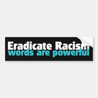 ERADICATE RACISM BUMPER STICKERS