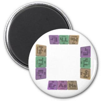 Erasmo as Erbium Astatine Molybdenum 2 Inch Round Magnet