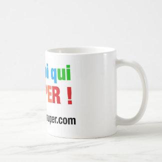 ¡Eres tú quien es super! Shirts y Accesorios Taza De Café
