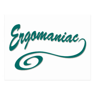 Ergomaniac or Workaholic Postcard