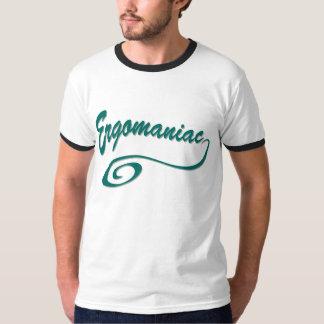 Ergomaniac or Workaholic Tee Shirt
