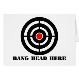 Ergonomic Stress Relief: Bang Head Here Card