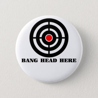 Ergonomic Stress Relief: Bang Head Here Pinback Button