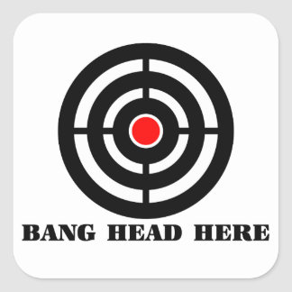 Ergonomic Stress Relief: Bang Head Here Square Sticker