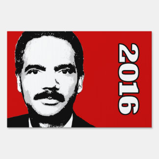 Eric Holder 2016 Candidate Lawn Signs