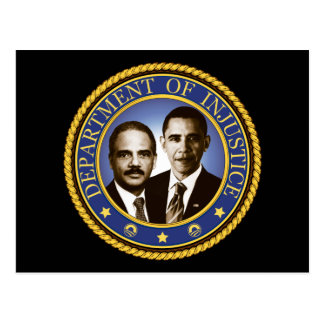 Eric Holder and the Department of Injustice Postcard