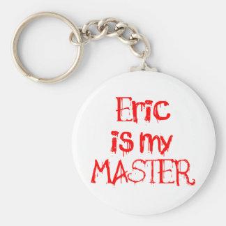 Eric is my MASTER Basic Round Button Keychain