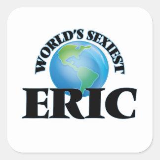 Eric más atractivo del mundo pegatina cuadrada