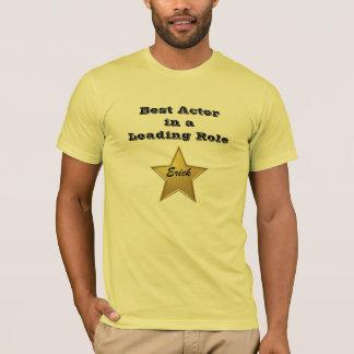 Erick:Best Actor T-Shirt