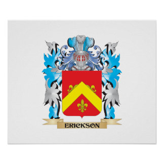 Erickson Coat of Arms - Family Crest Poster