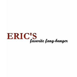 Eric's favorite fangbanger shirt