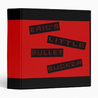 Eric's Little Bullet Sucker Binder