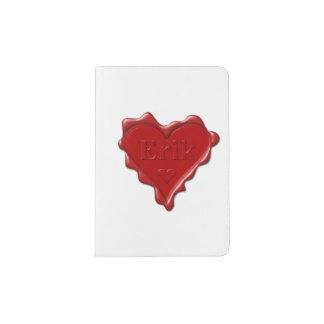 Erik. Red heart wax seal with name Erik Passport Holder