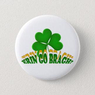 Erin Go Bragh! Button