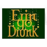 Erin Go Drunk play on Erin Go Bragh Card