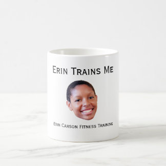 Erin Trains Me mug