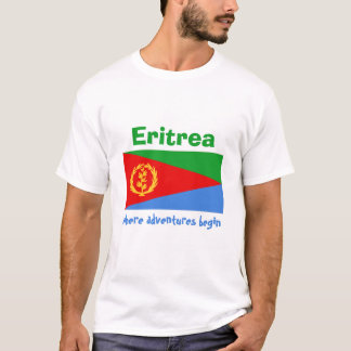 Eritrea Flag + Map + Text T-Shirt