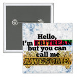 Eritrean, but call me Awesome Button