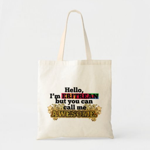 Eritrean, but call me Awesome Canvas Bags