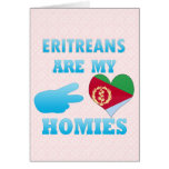Eritreans are my Homies Greeting Cards