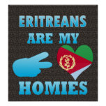 Eritreans are my Homies Posters