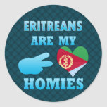 Eritreans are my Homies Round Stickers