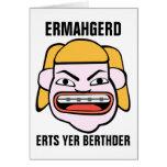 Ermahgerd Herper Berthder Greeting Card
