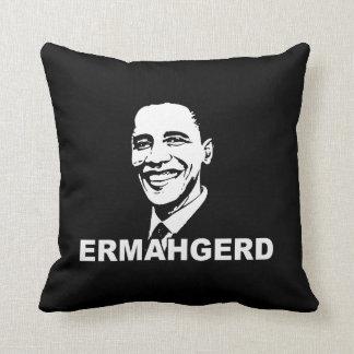 ERMAHGERD OBAMA.png Throw Pillows
