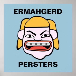 Ermahgerd Persters Póster