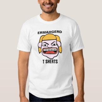 Ermahgerd T Sherts T Shirt