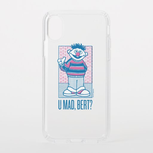 Ernie | U Mad, Bert? Speck iPhone X Case