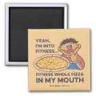 ErnieYeah, I'm into Fitness Magnet
