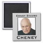 Ernst Stavro Cheney Magnets