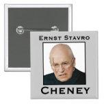 Ernst Stavro Cheney Pin