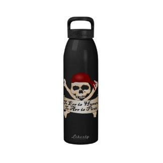 Errar es humano, a Arr está el pirata Botella De Beber