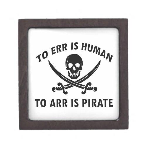 Errar es humano a Arr está el pirata Cajas De Recuerdo De Calidad