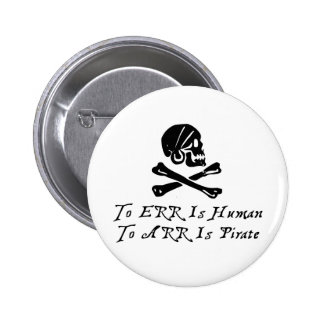 Errar es humano a Arr está el pirata Pin
