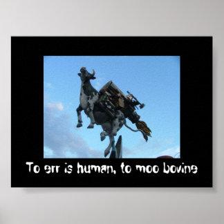 Errar es humano a los bóvidos del MOO Posters