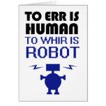 Errar es humano, girar zumbando es robot felicitaciones
