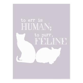 Errar es humano para ronronear felino - todos los  tarjeta postal