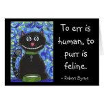 Errar es humano, ronronear es felino. - coche del tarjeta de felicitación