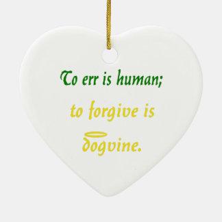Errar es humano (versión del perro) adorno navideño de cerámica en forma de corazón