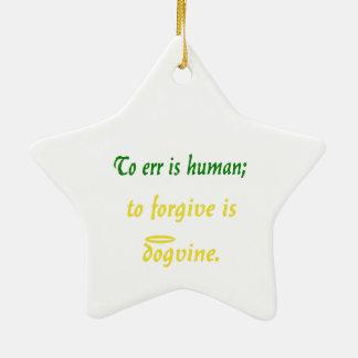 Errar es humano (versión del perro) adorno navideño de cerámica en forma de estrella