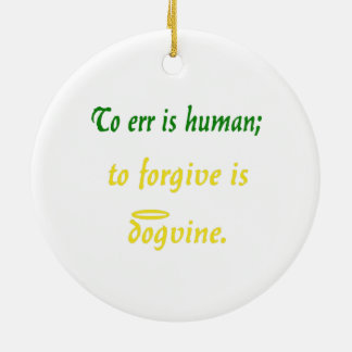 Errar es humano (versión del perro) adorno navideño redondo de cerámica
